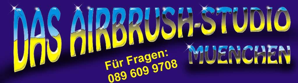 Airbrush-Studio München * H. G. Haider * Alte Landstrasse 26 * 85521 Ottobrunn * Tel.: 089 609 97 08